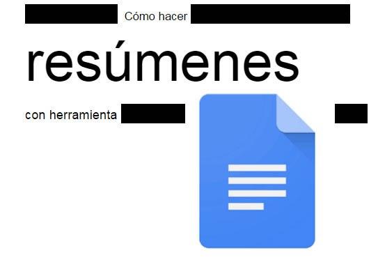 """Cómo hacer resúmenes en Google Docs con """"Black Out"""""""