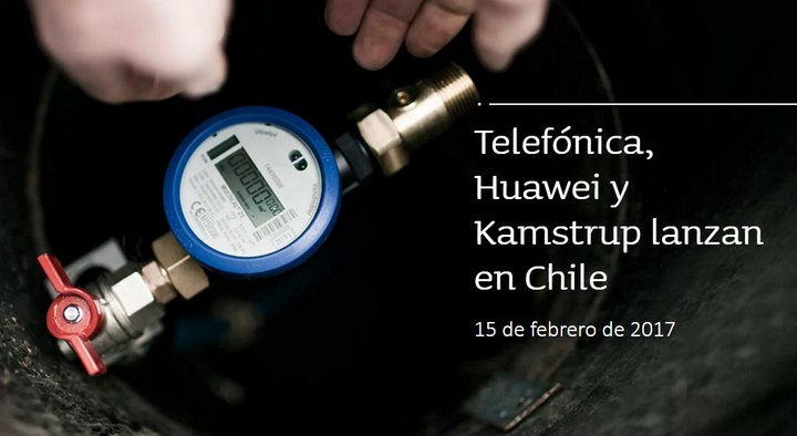 Telefónica - Huawei - Kamstrup - Medición de Consumo de Agua - Chile