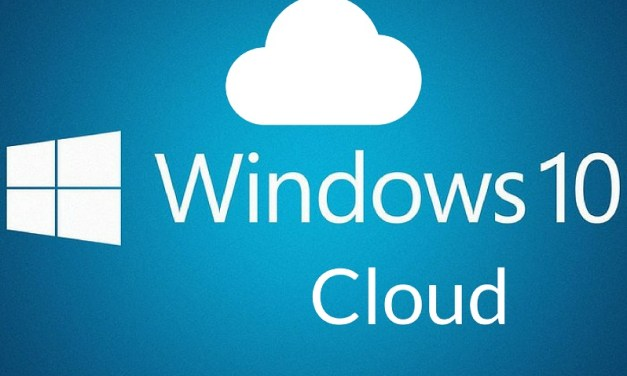 Se filtran especificaciones mínimas de dispositivos para Windows 10 Cloud