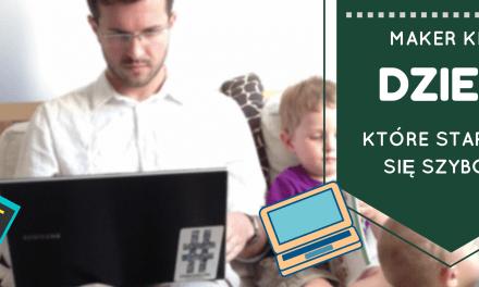 Maker kids – dzieci, które starzeją się szybciej