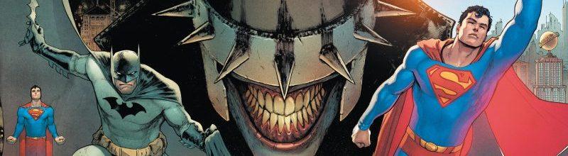 DC Announces New Batman/Superman Series Plus A 7th Issue of The Batman Who Laughs