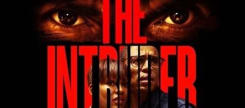 'The Intruder' Movie Review: Nothing More Than A Cheesy Thriller