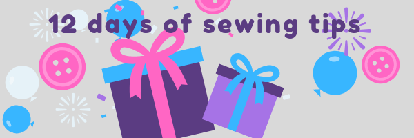 12 days of Sewing Tips: Needle me this!