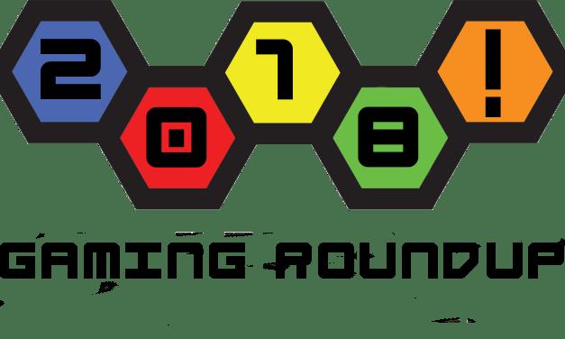 Geeky Brummie 2018 Gaming Roundup