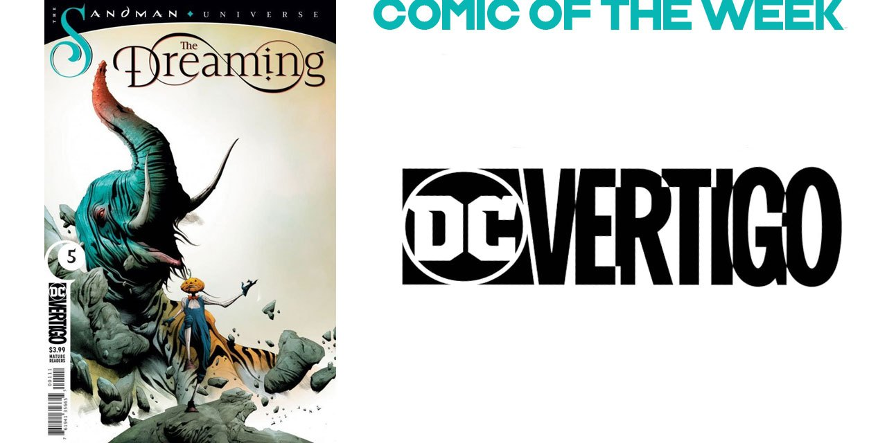 The Dreaming #NewComicBookDay 9th January 2019