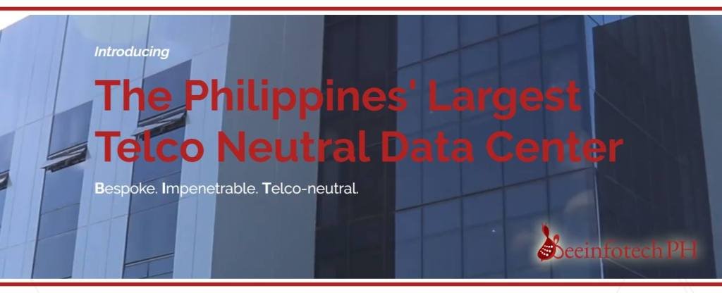 Beeinfotech PH Data Center Telco Neutral