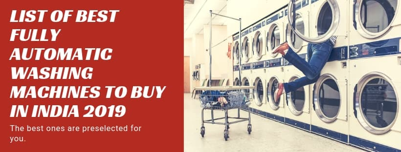 10 Best Fully Automatic Front & Top Loading Washing Machine in India 1