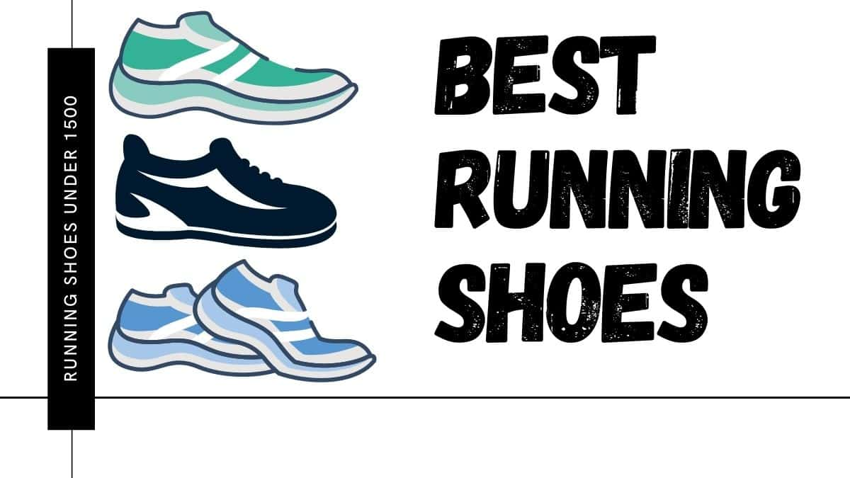 Best Running Shoes under Rs 1500 1