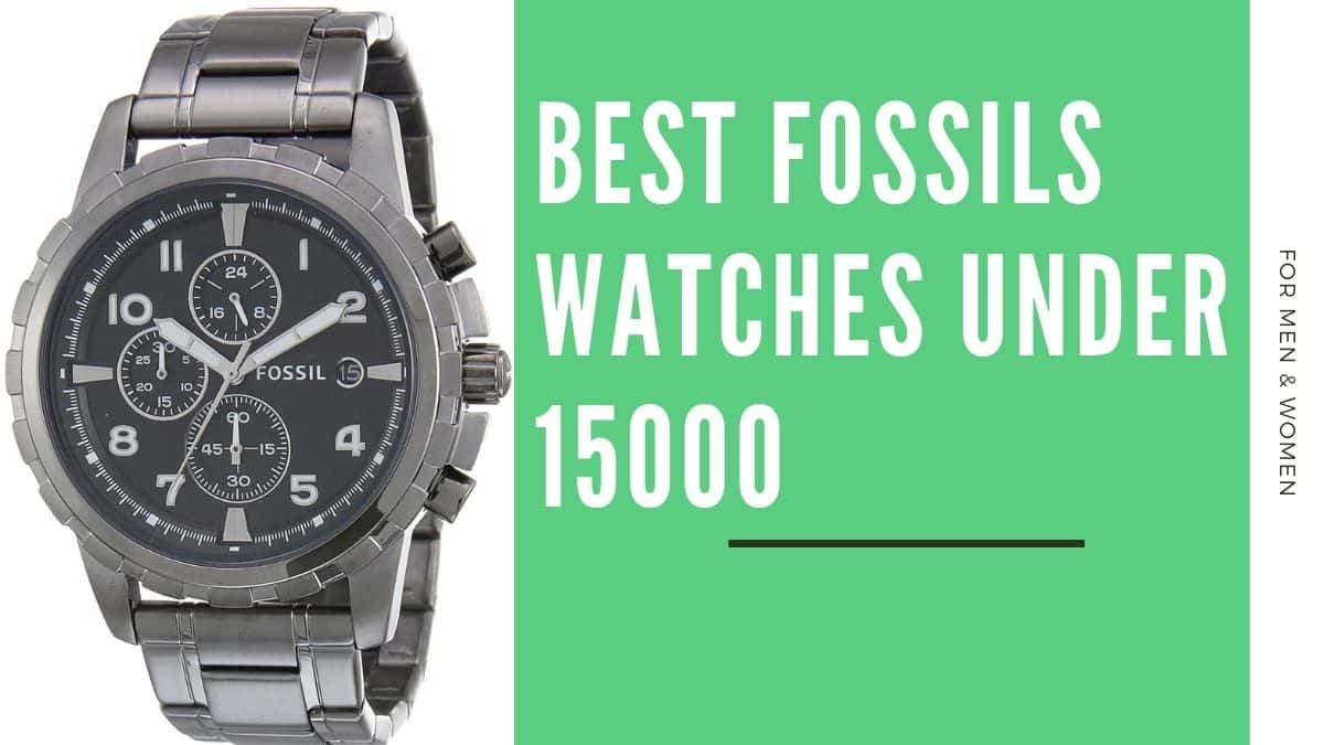 Best Fossils Watches Under 15000 India