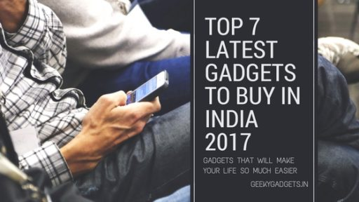 Top 10 Latest Gadgets To Buy In India 2018