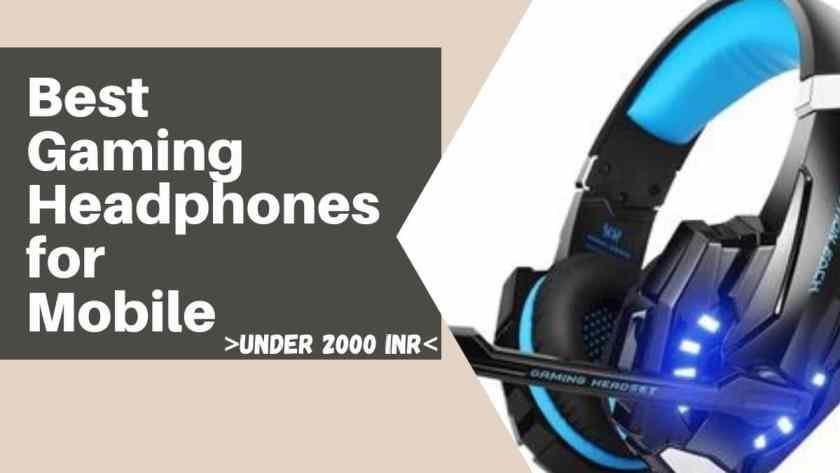 10 Best Mobile Gaming Headphones under 2000 in India 1