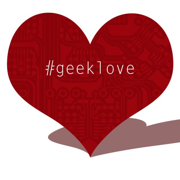 Share the #GeekLove!