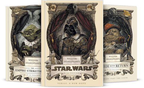 The William Shakespeare's Star Wars Trilogy