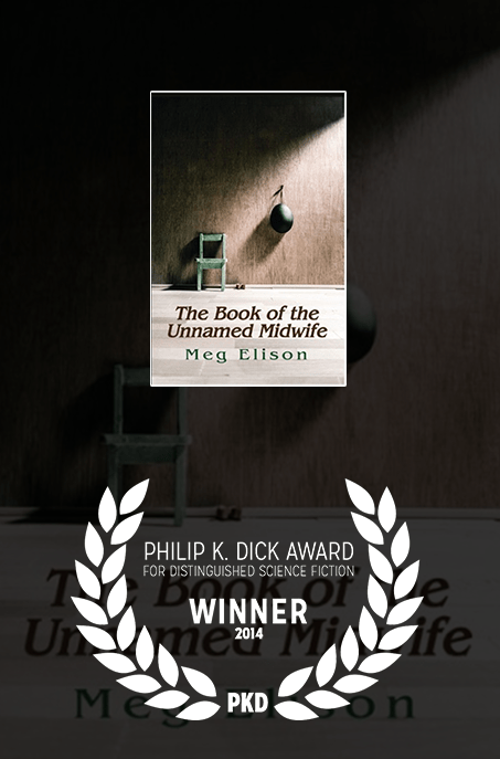 2014 Philip K Dick Award: The Book of the Unnamed Midwife