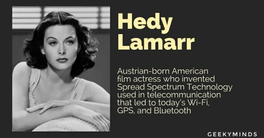 Hedy Lamarr - Austin-born American film actress who invented Spread Spectrum Technology - GeekyMinds