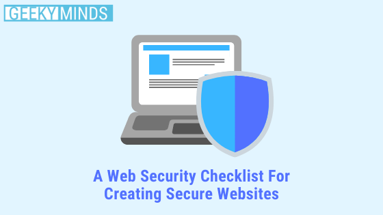 Web Security Checklist - GeekyMinds