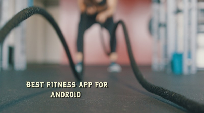 best fitness app for android if 2019