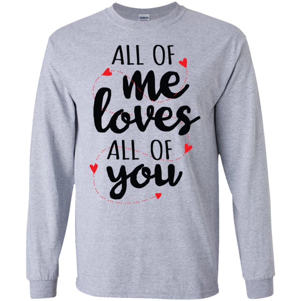 All Of Me Gildan LS Ultra Cotton T-Shirt