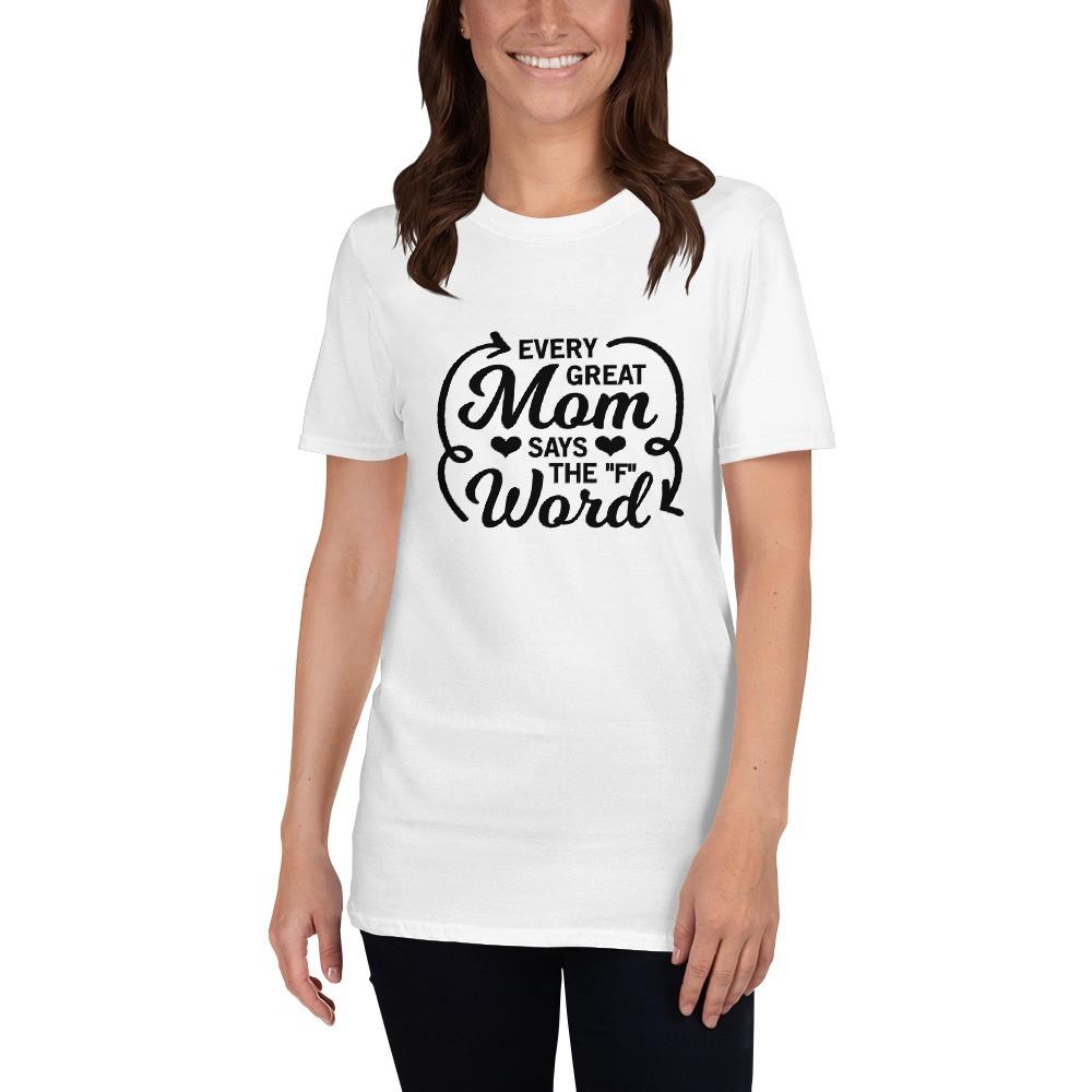 Every Mom Short-Sleeve Unisex T-Shirt