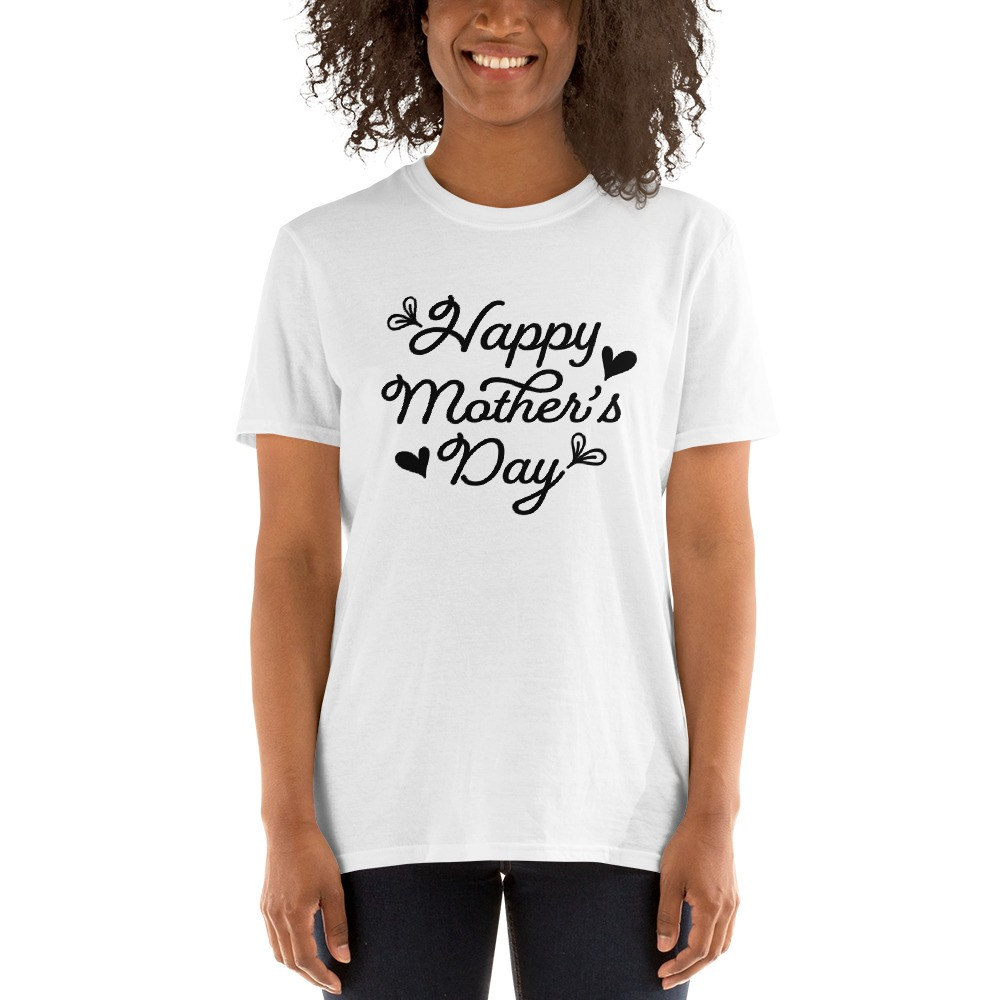 Happy Mother's Day Short-Sleeve Unisex T-Shirt