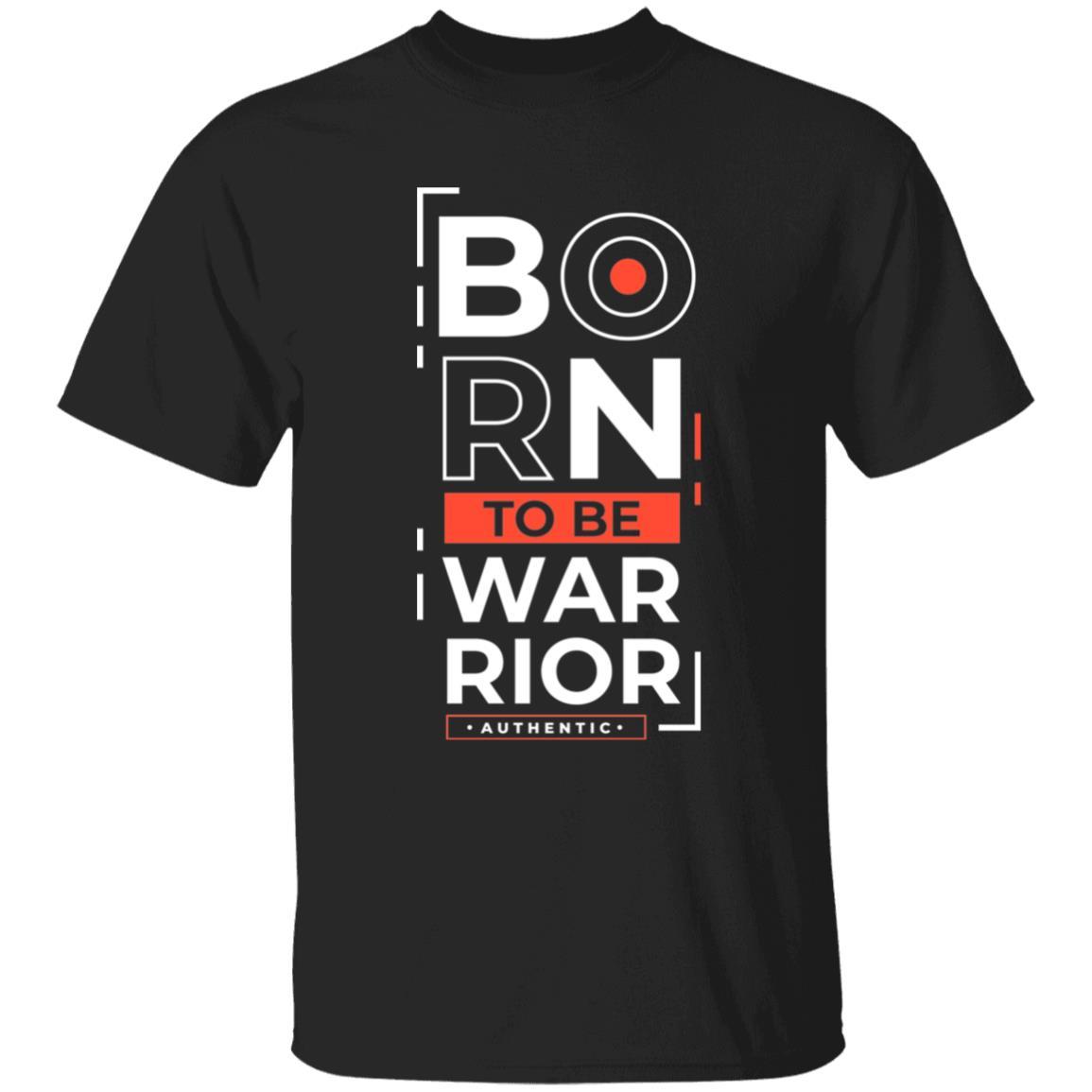 Born To Be Warrior Unisex T-Shirt