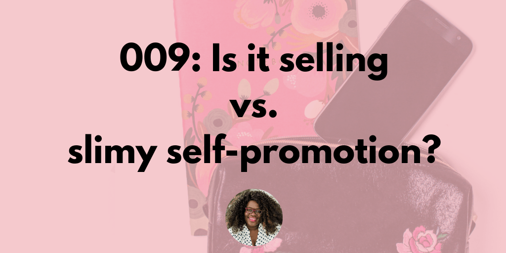 009: Is it selling or slimy self-promotion?