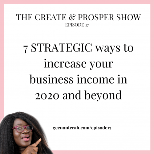 017: 7 STRATEGIC ways to increase your business income in 2020 and beyond