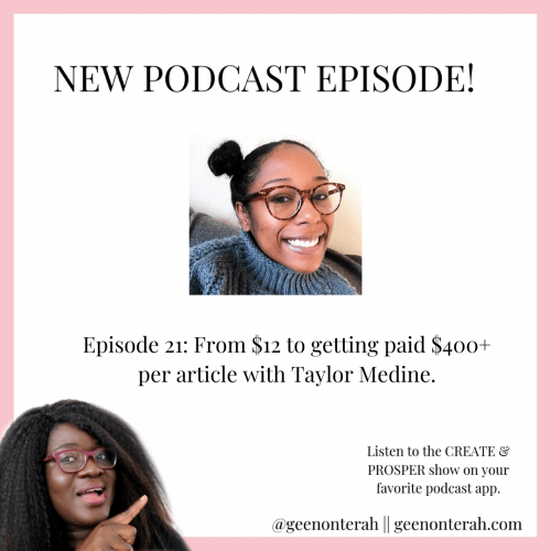 021: From $12 to getting paid $400 per article as a freelance writer with Taylor Medine
