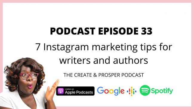 7 ways to use Instagram as a self-published author (Episode 33)