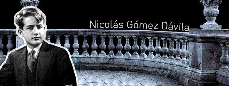 Kurzporträt: Nicolás Gómez Dávila – Geistige Neuausrichtung in Zeiten der Gleichschaltung