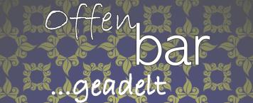 """19.10 Offen-bar """"…geadelt"""""""