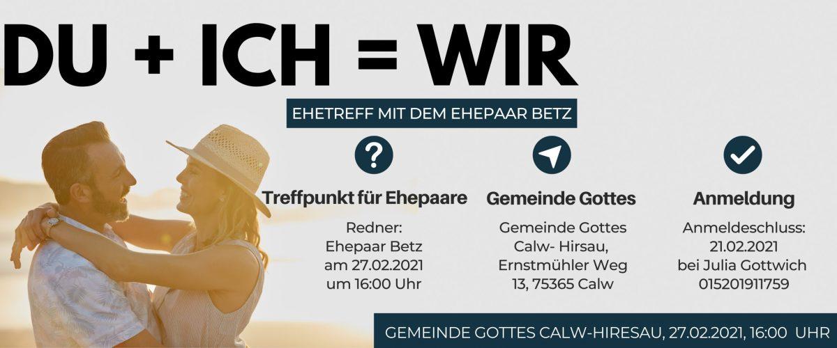 27.02. DU + ICH = WIR