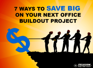 7 Ways to Save BIG On Your Next Office Buildout by Rick Malan