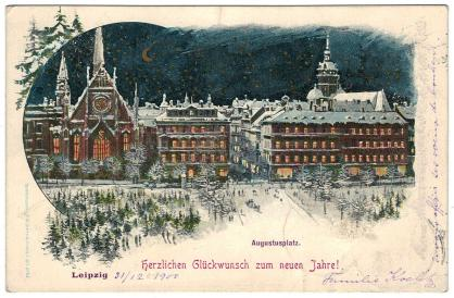 31.12.1900 vom Augustusplatz: Herzlichen Glückwunsch zum neuen Jahre!