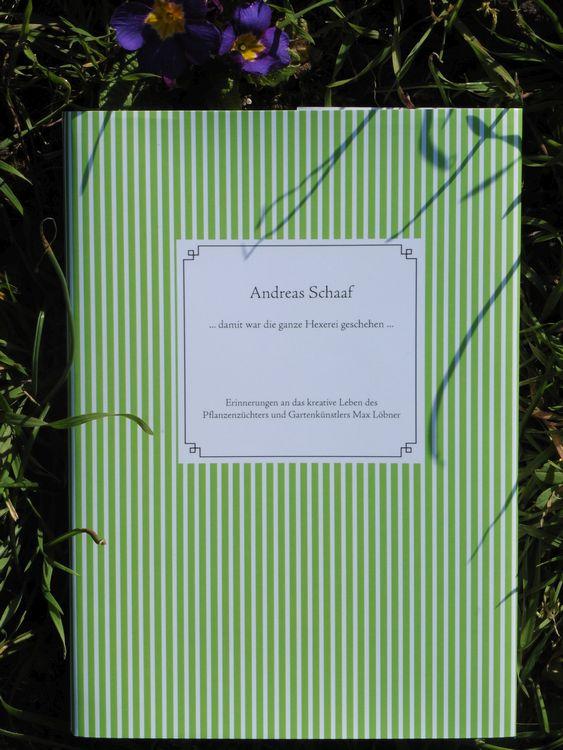 Andreas Schaafs Buch über Max Löbner