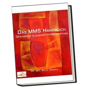Das MMS-Handbuch – Gesundheit in eigener Verantwortung