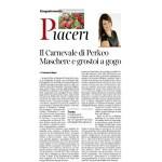 06-02-2016 Corriere del Trentino e dell'Alto Adige Il Carnevale di Perkeo Maschere e grostoi a gogo