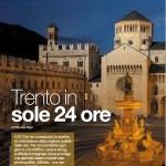 I viaggi del Gusto marzo 2014 Trento in sole 24 Stunden