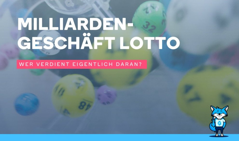 Milliardengeschäft Lotto: Wer verdient eigentlich daran?
