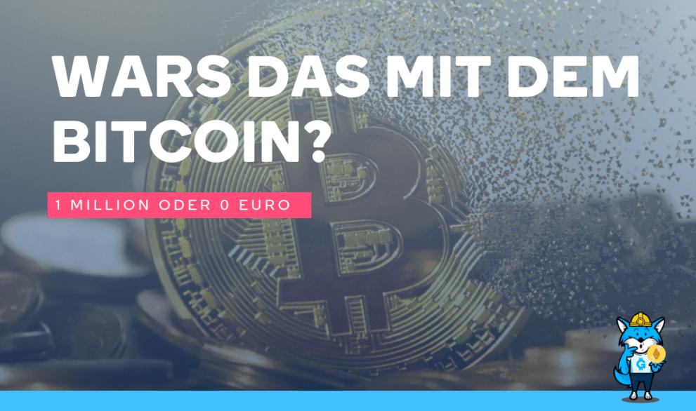 Wars das mit dem Bitcoin?