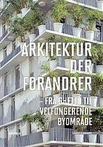 Hvad er det arkitekturen gør ved udsatte boligområder
