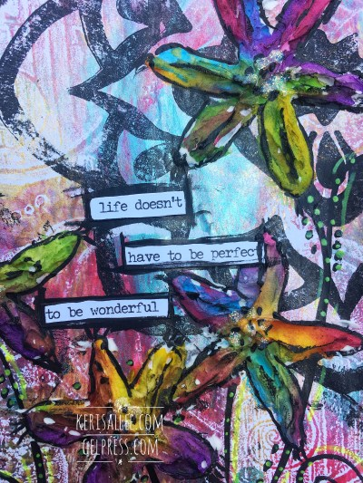 """Life Doesn't Have to Be Perfect"" Mixed Media by Keri Sallee"