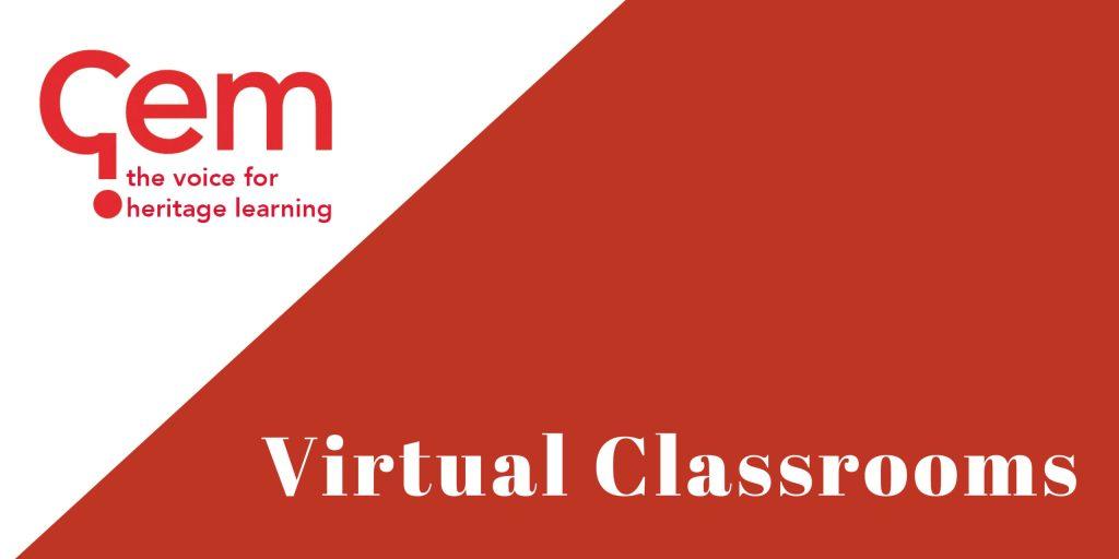 GEM, Virtual Classrooms
