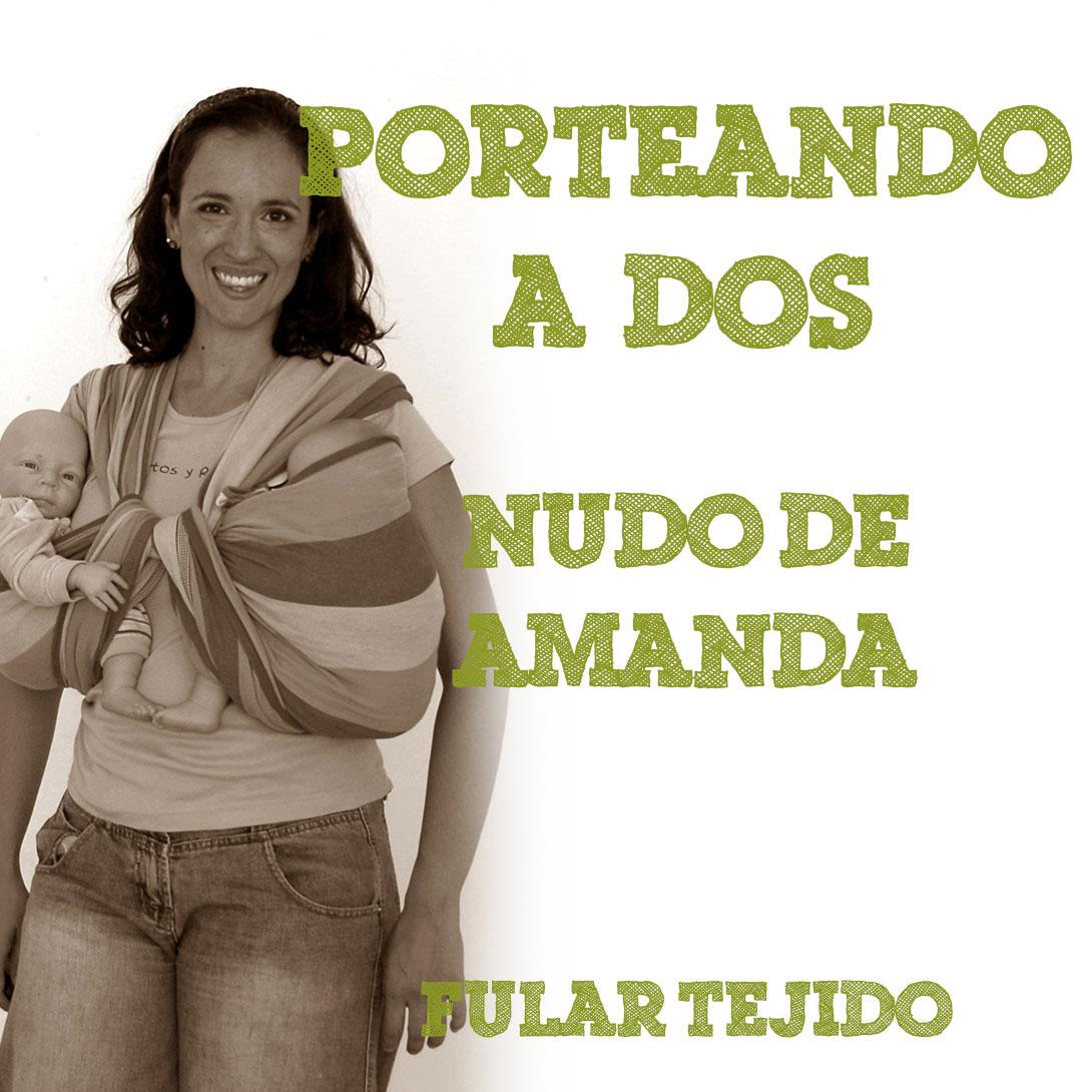 Fular tejido, el nudo de Amanda #PorteandoaDos