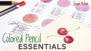 """Colored Pencil Essentials"" by Susan Rubin"