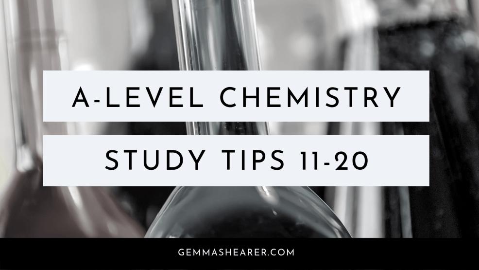A-level chemistry study tips