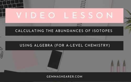 calculate the abundances of isotopes using algebra