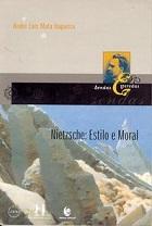 Nietzsche: estilo e moral