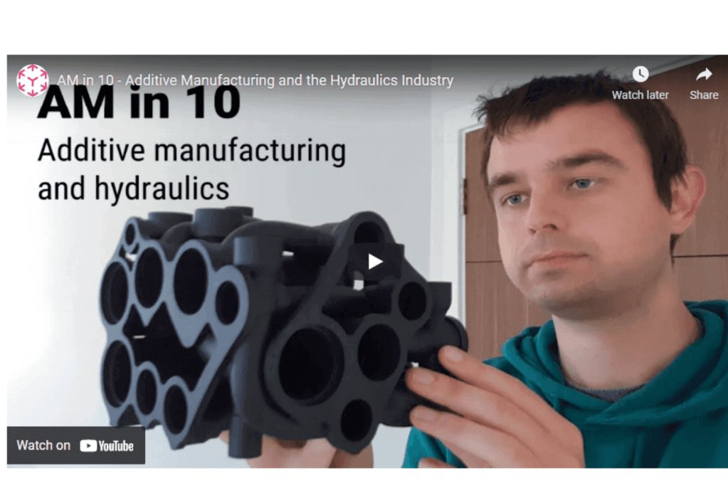 Featured Image - AM in 10 - Additive Manufacturing and hydraulics