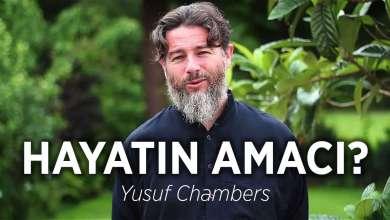 Photo of Hayatın Amacı – Yusuf Chambers